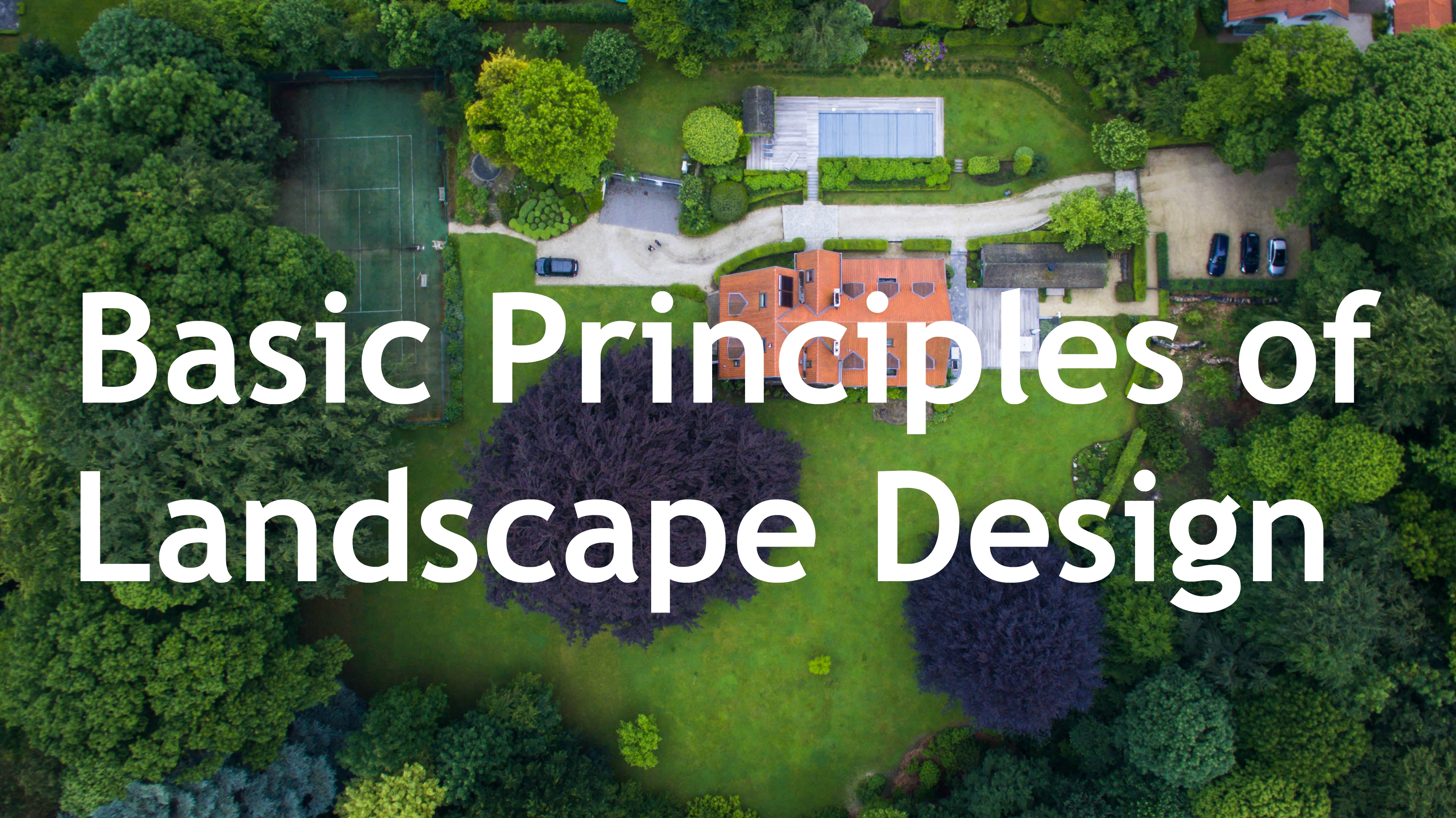 Different Principles Of Design : The basic principles of landscape design general rental
